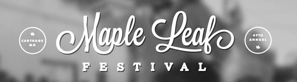 Maple Leaf Festival in Carthage, MO